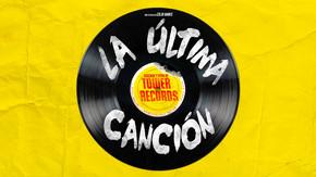 La última canción: Ascenso y caída de Tower Records