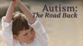 Autism: The Road Back