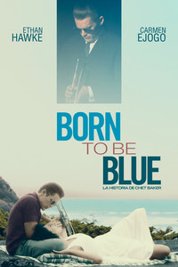 Born to Be Blue La historia de Chet Baker