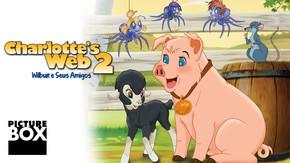 Charlotte's Web 2: Wilbur e Seus Amigos