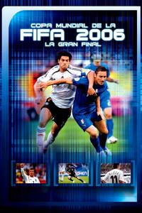 Copa mundial de la FIFA 2006: La gran final