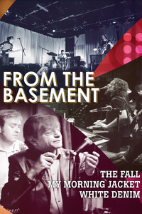 From The Basement: The Fall, My Morning Jacket, White Denim