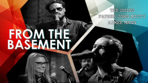 From The Basement: The Shins, Father John Misty, Aimee Mann