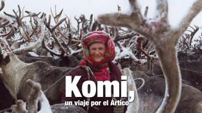 Komi, un viaje por el Ártico