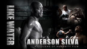 Like Water: Anderson Silva