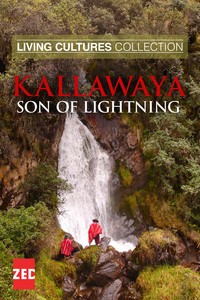 Living Cultures Collection: Kallawaya, Son of Lightning