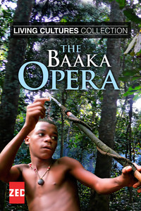 Living Cultures Collection: The Baaka Opera