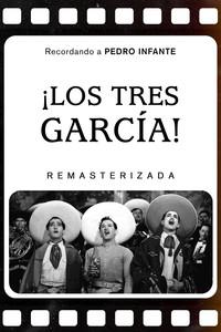 ¡Los tres García!