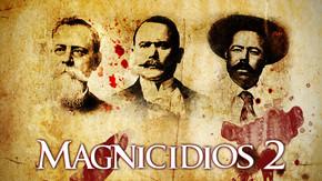 Magnicidios 2