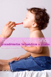 Medicamentos y niños: procedimientos terapéuticos a prueba