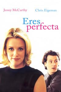 Eres perfecta