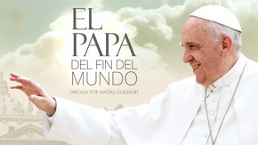El Papa del fin del mundo