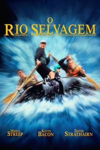 O Rio Selvagem