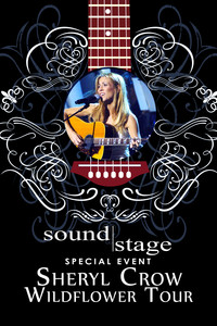 Soundstage Special Event - Sheryl Crow: Wildflower Tour from New York