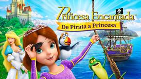 La princesa encantada, de pirata a princesa