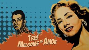 Tres melodías de amor