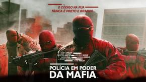 Polícia em Poder da Mafia